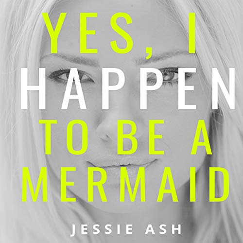 Yes, I Happen to Be a Mermaid audiobook cover art
