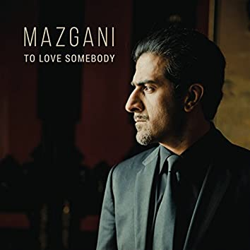 To Love Somebody