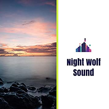 Night Wolf Sound