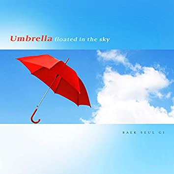 Umbrella floated in the sky