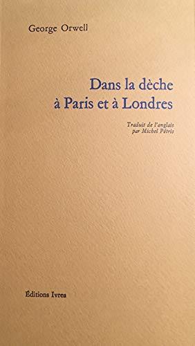 Dans la dèche à Paris et à Londres (Champ Libre)