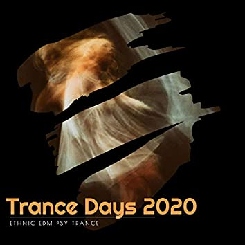 Trance Days 2020 - Ethnic EDM Psy Trance