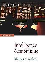 Intelligence économique. Mythes et réalités de Nicolas Moinet