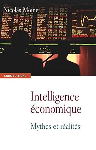 Intelligence économique. Mythes et réalités