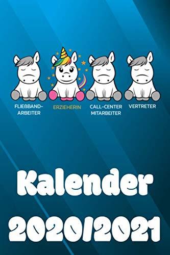 Fließband Arbeiter Erzieherin Call-Center Mitarbeiter Vertreter Kalender 2020 /2021: Kalender für Studium und Beruf