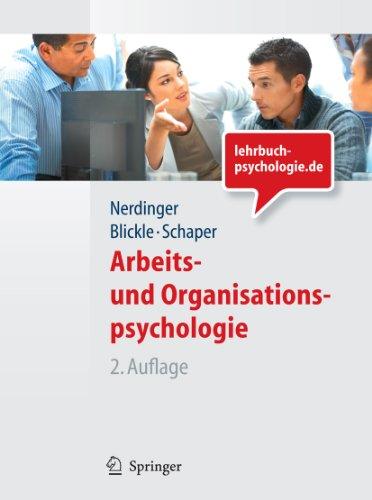 Arbeits- und Organisationspsychologie (Lehrbuch mit Online-Materialien) (Springer-Lehrbuch)