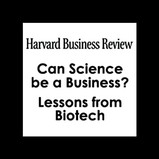 Can Science be a Business? Lessons from Biotech (Harvard Business Review) audiobook cover art