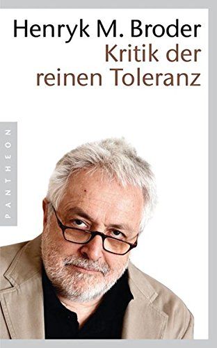 Kritik der reinen Toleranz