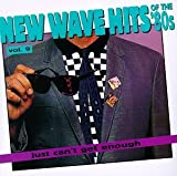Just Can't Get Enough: New Wave Hits Of The '80s, Vol. 9