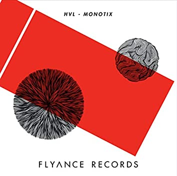 HVL, Monotix