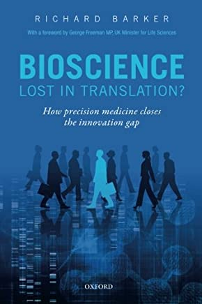 Bioscience - Lost in Translation?: How precision medicine closes the innovation gap
