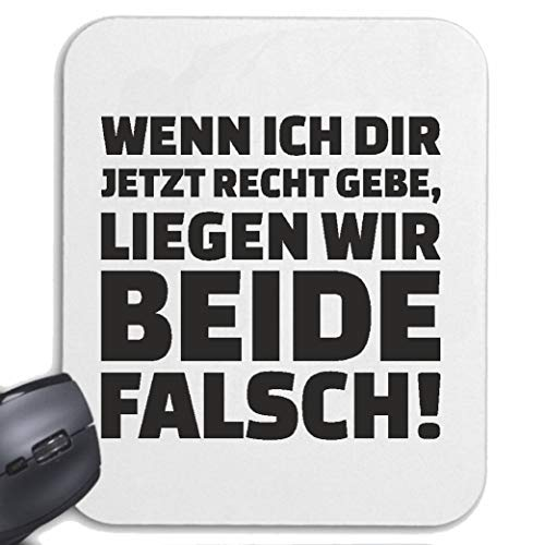 Helene muismat muismat WENN NIET RECHT GEBE - plaatsen wij beide vals! - Leuk shirt - Party - stemming voor uw laptop notebook