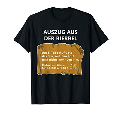 Bier Spruch Auszug Bierbel Michael Stürzer Geschenk Männer T-Shirt