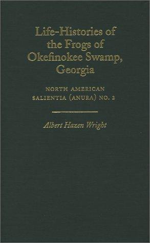 Life-Histories of the Frogs of Okefinokee Swamp, Georgia: North American Salientia (Anura) No. 2