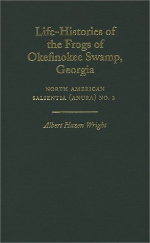 Life-Histories of the Frogs of Okefinokee Swamp, Georgia: North American Salientia (Anura) No. 2