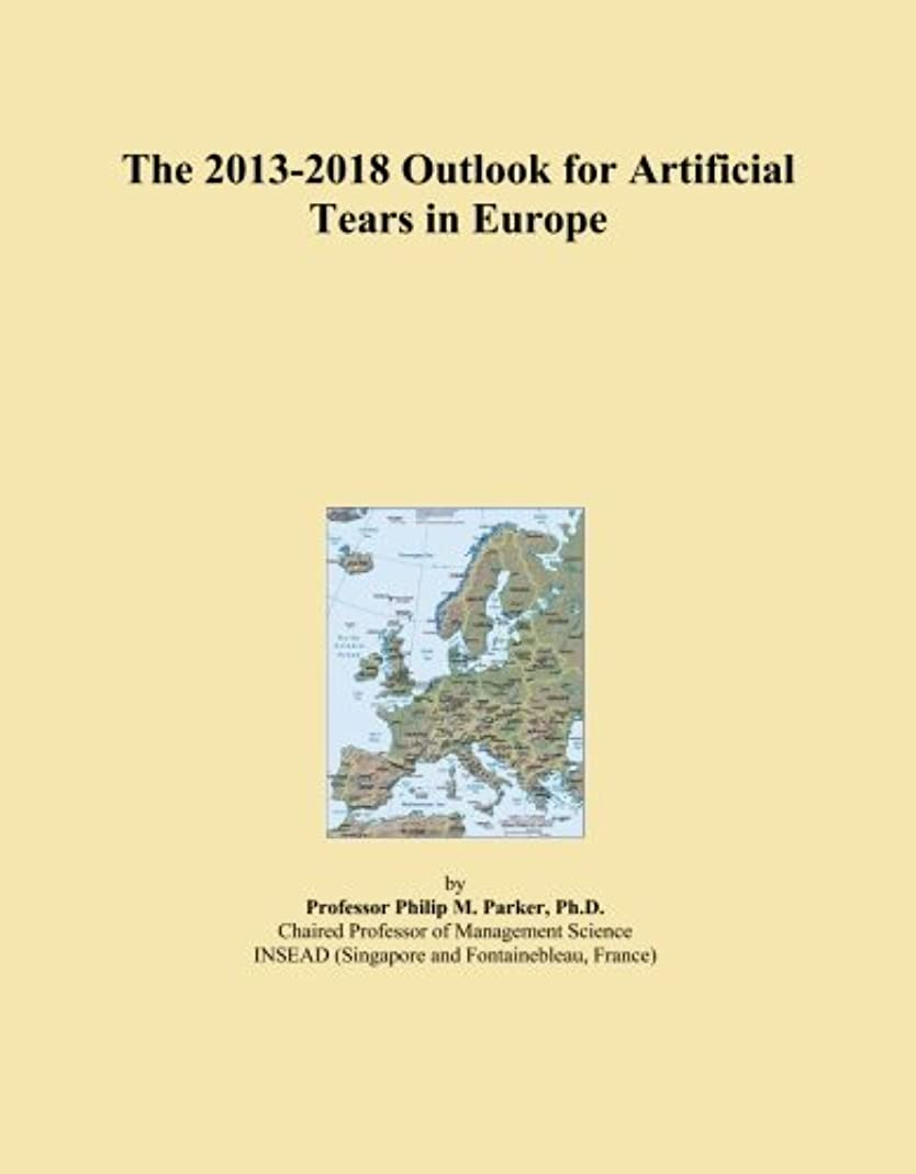 The 2013-2018 Outlook for Artificial Tears in Europe