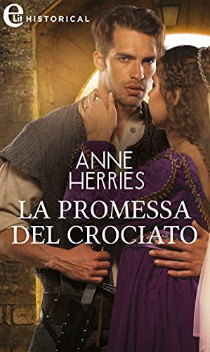 La promessa del crociato (eLit) di [Anne Herries]