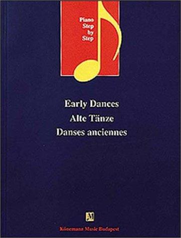 Early Dances: Alte Tanze (Music Scores)