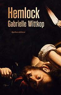 Hemlock par Gabrielle Wittkop-Ménardeau