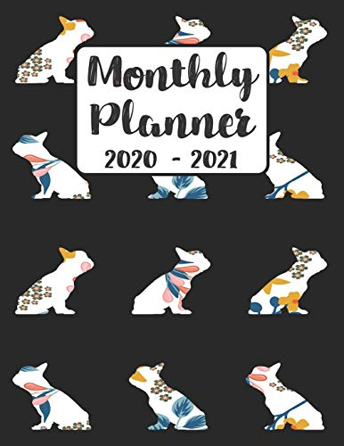 Monthly Planner 2020-2021: Floral French Bulldog Frenchie Dog | Two Year Calendar Organizer Agenda with Notes, Address, Password, & Dot Grid Pages ... Planner January 2020 - December 2021 Dogs)