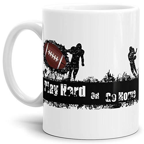 Tassendruck Football-Tasse mit Spruch Play Hard or go Home Geschenk/American-Football/Touchdown/Quarterback/Kaffetasse/Teetasse/Mug/Cup/Beste Qualität - 25 Jahre Erfahrung
