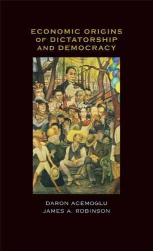 Economic Origins of Dictatorship and Democracy (English Edition)