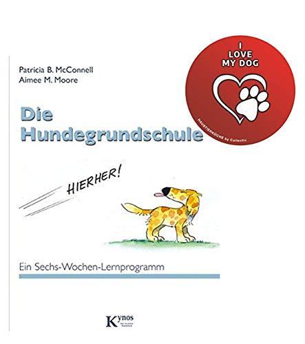 Kynos Die Hundegrundschule: EIN Sechs-Wochen-Lernprogramm (Das besondere Hundebuch)+ Hunde-Sicker