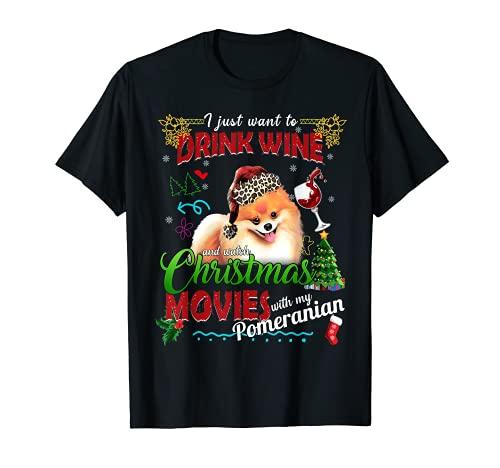 Drink Wine Watch Christmas Movies With My Pomeranian Women's Camiseta