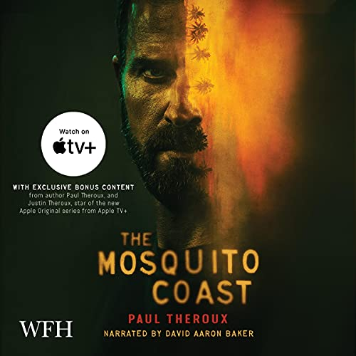 The Mosquito Coast Audiobook By Paul Theroux cover art
