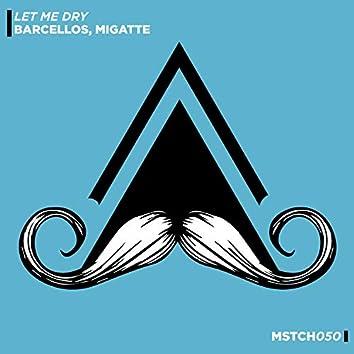 Let Me Dry (Radio-Edit)