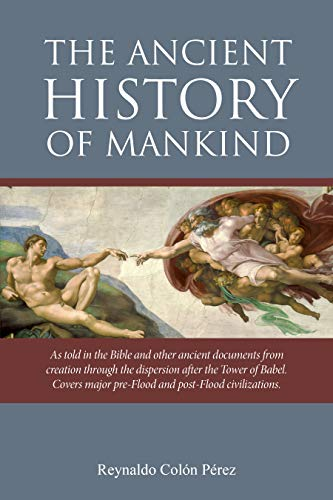 The Ancient History of Mankind (English Edition)