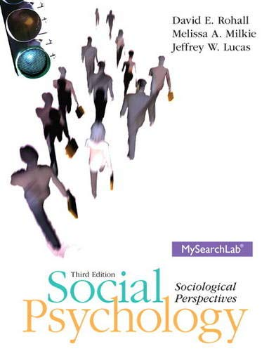 Social Psychology: Sociological Perspectives, 3rd Edition (Mysearchlab)