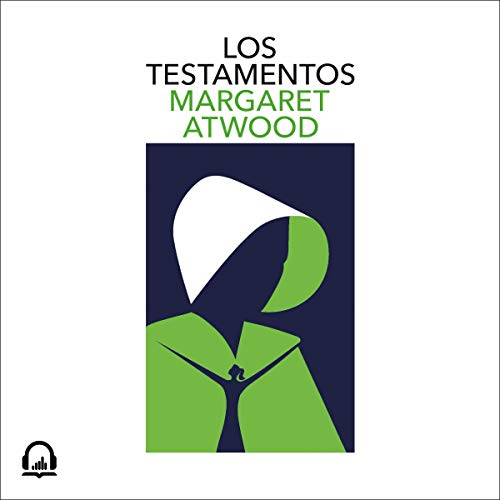 Los testamentos [The Testaments] audiobook cover art
