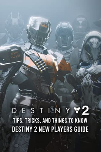 Destiny 2 Tips, Tricks, And Things To Know: Destiny 2 New Players Guide: Destiny 2 Beginner Guide