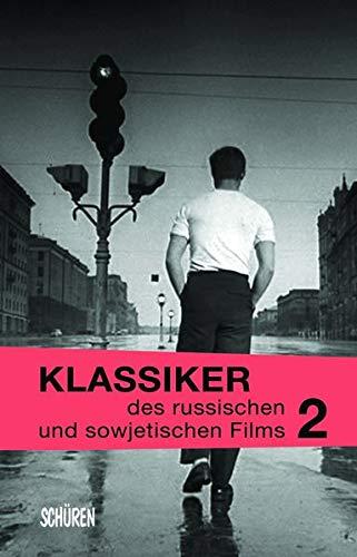 Klassiker des russischen und sowjetischen Films Bd. 2 (Klassiker des osteuropäischen Films)
