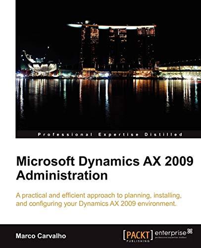 Microsoft Dynamics AX 2009 Administration (English Edition)