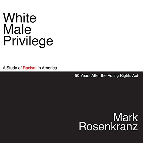White Male Privilege audiobook cover art