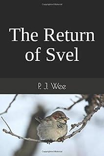 The Return of Svel