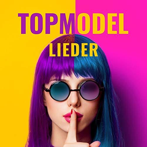 Topmodel Lieder: Next Generation Topmodel Musik, coole Musik für Modenschau