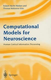 Computational Models for Neuroscience: Human Cortical Information Processing