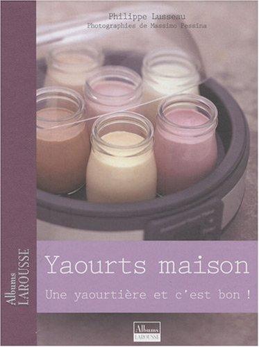 Yaourts maison: Une yaourtière et c'est bon