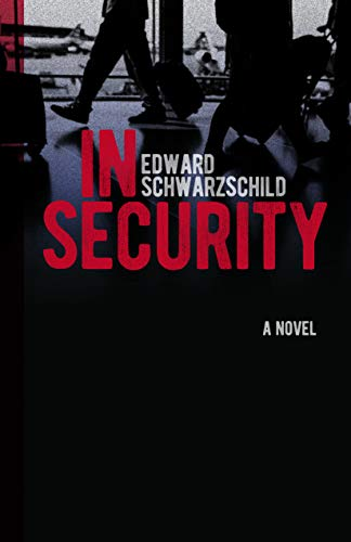Image of In Security: A Novel (Excelsior Editions)