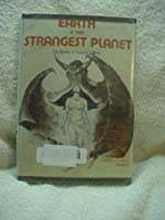 Earth is the Strangest Planet: Ten Stories of Science Fiction 0840765282 Book Cover