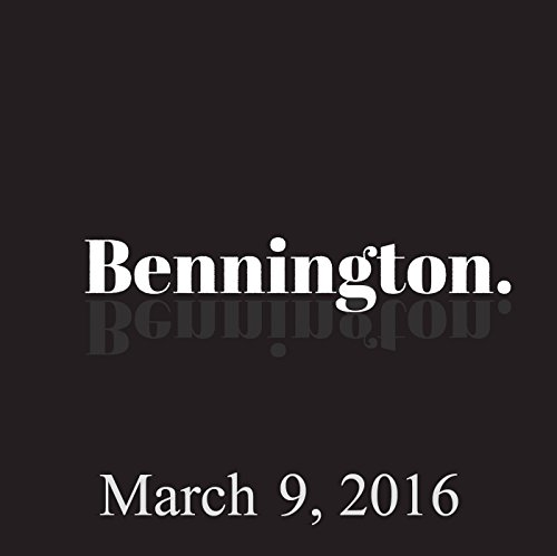 Bennington, March 9, 2016 audiobook cover art