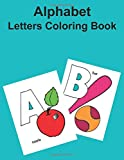 Alphabet Letters Coloring Book: Best Coloring Book.Gift For Kids Baby