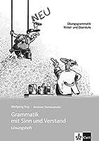 Grammatik MIT Sinn Und Verstand: Losungsheft