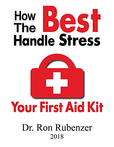 How The Best Handle Stress: Your First Aid Kit