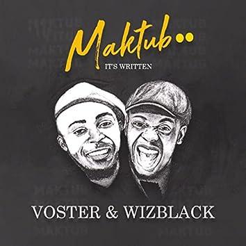 Maktub.. It's Written
