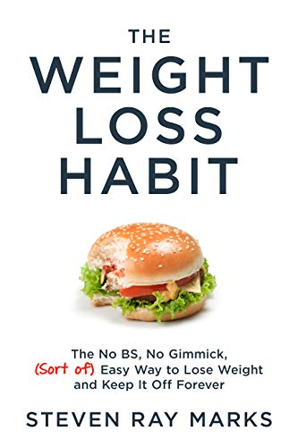 The Weight Loss Habit by Steven Ray Marks ebook deal