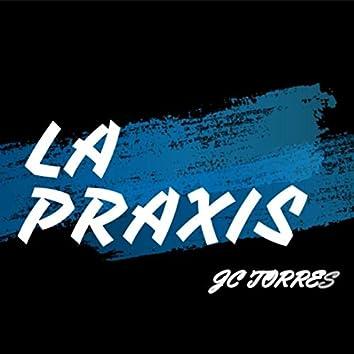La Praxis